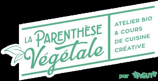 Cours de cuisine bio végane à La Parenthèse Végétale