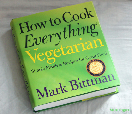 How to cook everything vegetarien by Mark Bittman