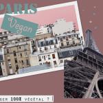 Manger végétalien et végétarien à Paris