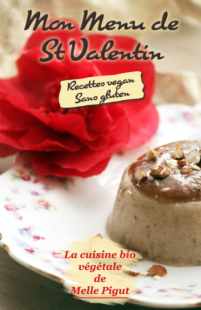 © PIGUT - Ebook gratuit St Valentin Vegan Sans Gluten