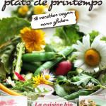 Mon Livre de Cuisine Vegan Sans Gluten : Mes Bons Petits Plats de Printemps