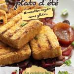 Mon Livre de Cuisine Vegan Sans Gluten : Mes Bons Petits Plats d'Éte