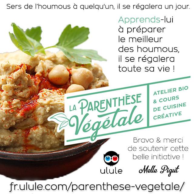© PIGUT - Houmous de La Parenthèse Végétale