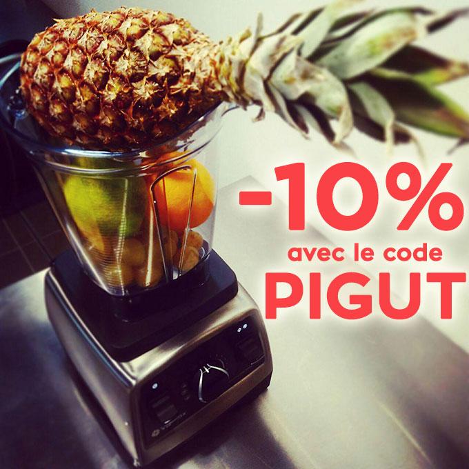 Blender haut de gamme -10% avec le code PIGUT