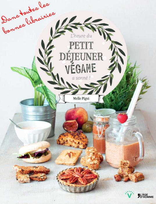 Livre de cuisine végane : petit déjeuner par Melle Pigut