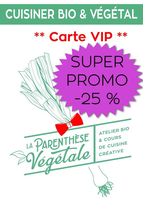 © La Parenthèse Végétale : carte VIP en promo
